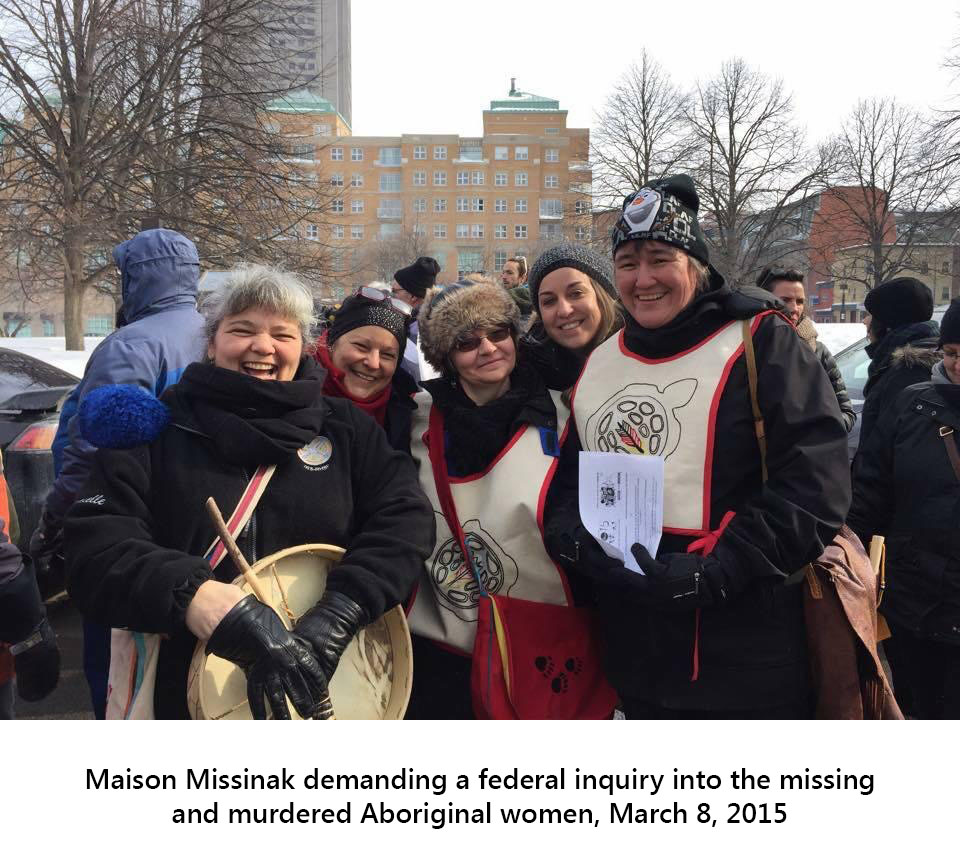 Maison Missinak, demanding a federal inquiry into the missing and murdered Aboriginal women, March 8, 2015